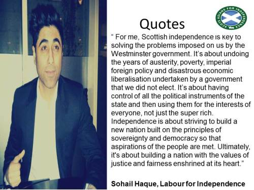Scots Asian, Sohail Haque of Labour for Independence, on the independence debate